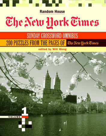 The New York Times Sunday Crossword Omnibus, Volume 1 by