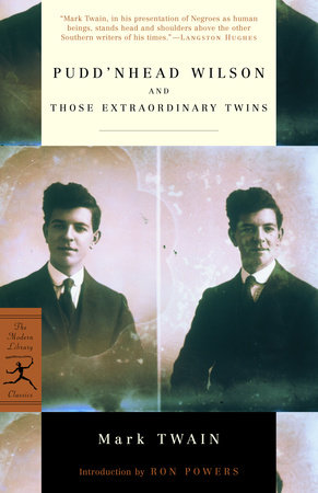 Pudd'nhead Wilson and Those Extraordinary Twins by Mark Twain