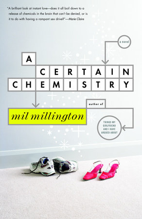 A Certain Chemistry by Mil Millington