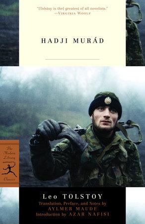 Hadji Murad by Leo Tolstoy