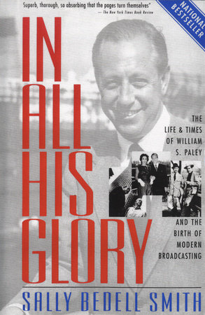 In All His Glory by Sally Bedell Smith