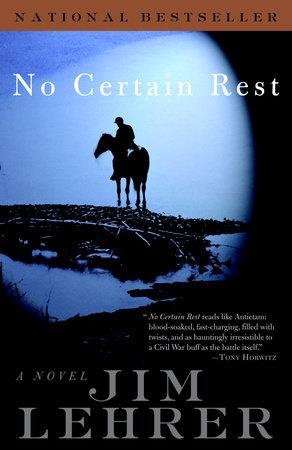 No Certain Rest by Jim Lehrer