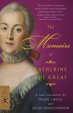 The Memoirs of Catherine the Great by Catherine the Great