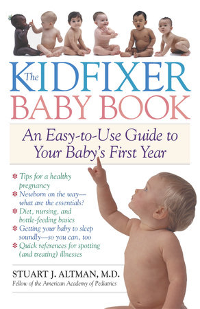 The Kidfixer Baby Book by Dr. Stuart Altman