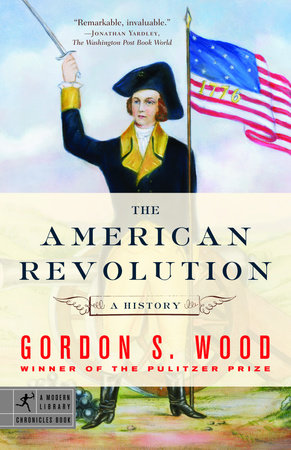 Image result for THE AMERICAN REVOLUTION BY WOOD