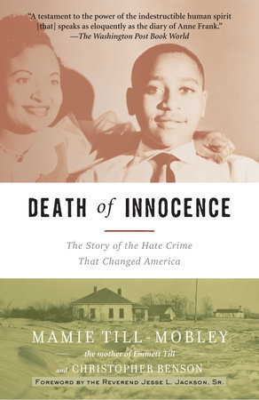 Death of Innocence by Mamie Till-Mobley and Christopher Benson