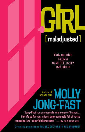 Girl [Maladjusted] by Molly Jong-Fast