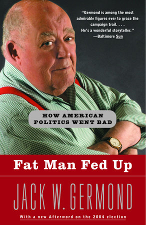 Fat Man Fed Up by Jack W. Germond