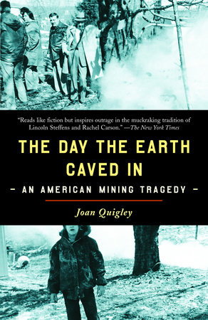 The Day the Earth Caved In by Joan Quigley