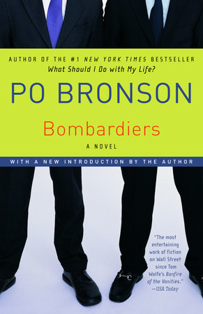 Bombardiers: by Po Bronson