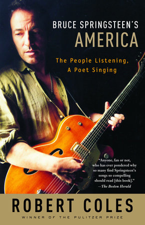Bruce Springsteen's America by Robert Coles
