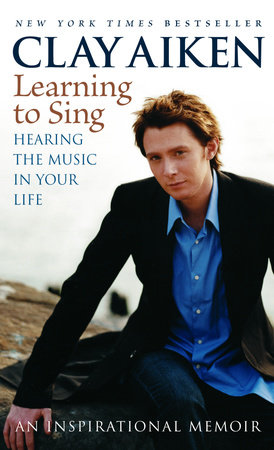 Learning to Sing by Clay Aiken and Allison Glock