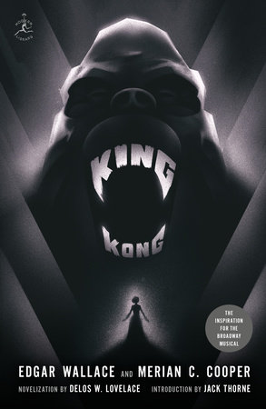 King Kong by Edgar Wallace and Merian C. Cooper