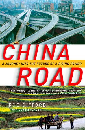 China Road by Rob Gifford