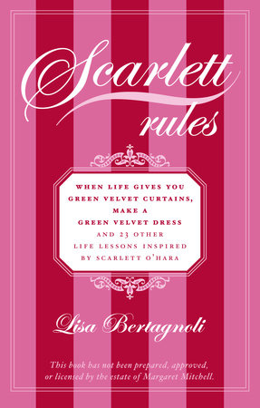 Scarlett Rules by Lisa Bertagnoli