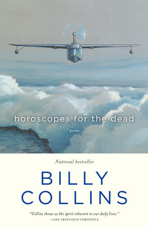 Horoscopes for the Dead by Billy Collins