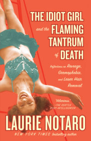 The Idiot Girl and the Flaming Tantrum of Death