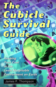 The Cubicle Survival Guide