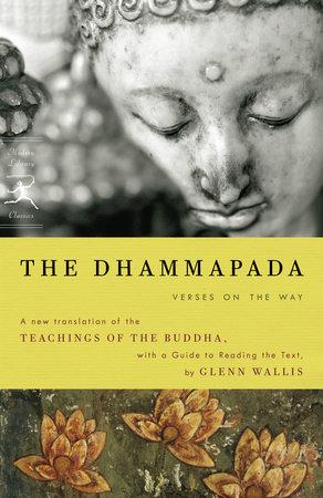 The Dhammapada by Buddha and Glenn Wallis