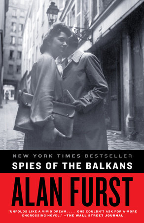 Spies of the Balkans by Alan Furst