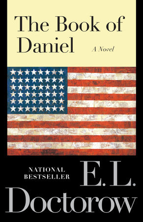 The Book of Daniel by E.L. Doctorow