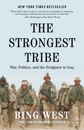 The Strongest Tribe by Bing West