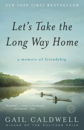 The cover of the book Let's Take the Long Way Home