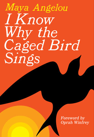 The cover of the book I Know Why the Caged Bird Sings