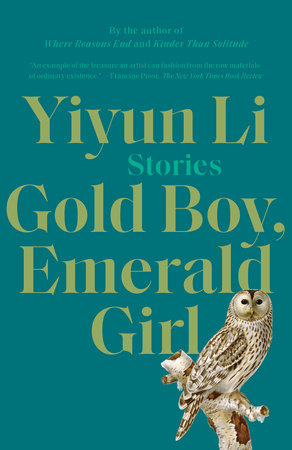 Gold Boy, Emerald Girl by Yiyun Li