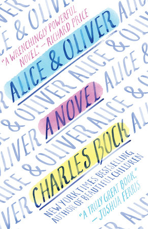 Alice & Oliver by Charles Bock