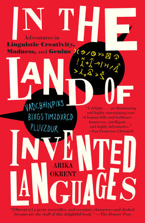 In the Land of Invented Languages