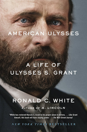 American Ulysses by Ronald C. White