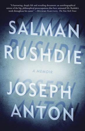 Joseph Anton by Salman Rushdie