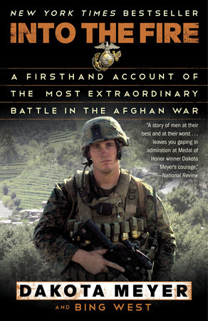 Into the Fire by Dakota Meyer and Bing West