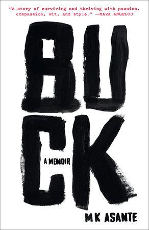 Buck by M.K. Asante