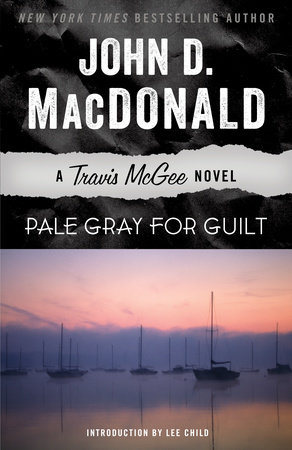 PALE GRAY FOR GUILT by John D. MacDonald