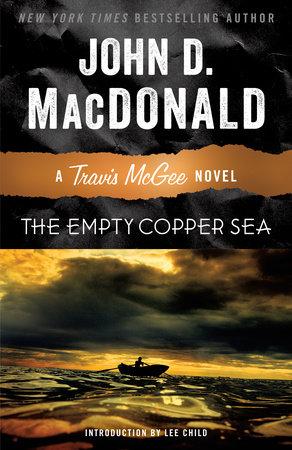 The Empty Copper Sea by John D. MacDonald