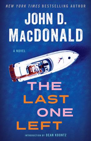 The Last One Left by John D. MacDonald