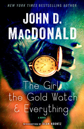 The Girl, the Gold Watch and Everything