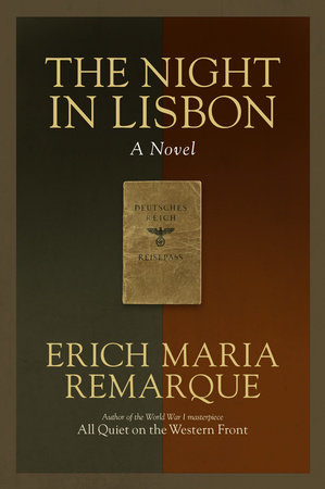The Night in Lisbon by Erich Maria Remarque