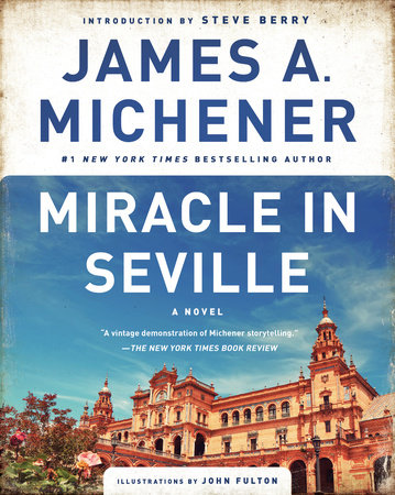 Miracle in Seville by James A. Michener