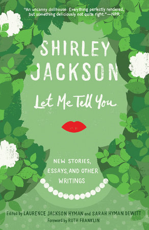 Let Me Tell You by Shirley Jackson
