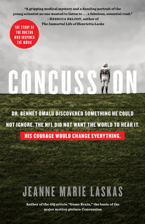 Concussion (Movie Tie-in Edition) by Jeanne Marie Laskas
