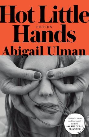 Hot Little Hands by Abigail Ulman