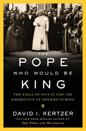 The cover of the book The Pope Who Would Be King