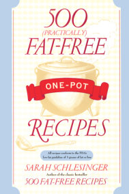 500 (Practically) Fat-Free One-Pot Recipes
