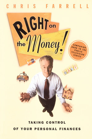 Right on the Money! by Chris Farrell