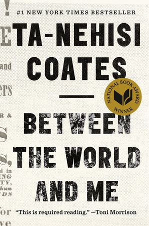 The cover of the book Between the World and Me