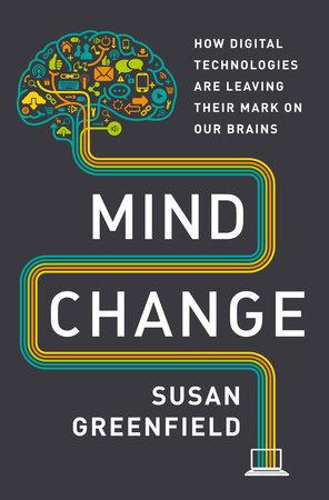 Mind Change by Susan Greenfield