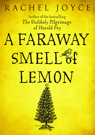 A Faraway Smell of Lemon (Short Story) by Rachel Joyce